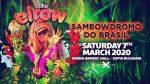 Elrow- Sofia - Sambowdromo do brazil 08.03.2020